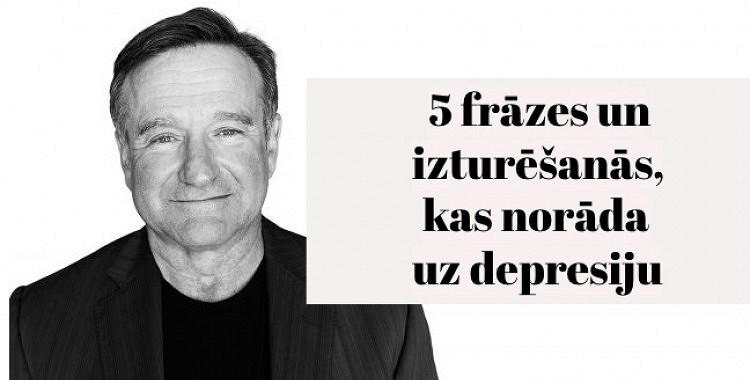 5 frāzes un izturēšanās, kas norāda uz depresiju