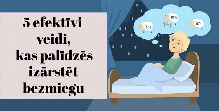 Pēc ekspertu domām, 5 efektīvi veidi, kas palīdzēs izārstēt bezmiegu